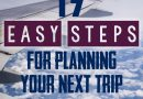 17 easy steps for planning your next trip